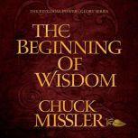 The Beginning of Wisdom, Chuck Missler