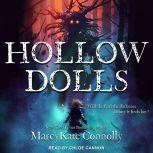 Hollow Dolls, MarcyKate Connolly