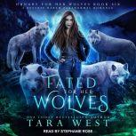 Fated for Her Wolves, Tara West