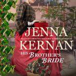 His Brother's Bride Western Christmas Historical Brides Romance, Jenna Kernan