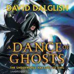 A Dance of Ghosts, David Dalglish