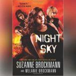 Night Sky, Suzanne Brockmann; Melanie Brockmann