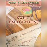 Sweet Expectations, Mary Ellen Taylor