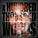 A Hundred Thousand Words, Nyrae Dawn