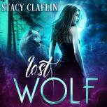Lost Wolf, Stacy Claflin