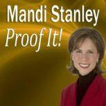 Proof It! How to be a Better Proofreader, Mandi Stanley, CSP