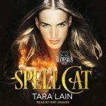 Spell Cat, Tara Lain
