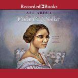 All About Madam C.J. Walker, A'Lelia Bundles