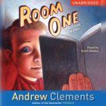 Room One A Mystery or Two, Andrew Clements