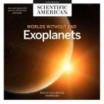 Exoplanets Worlds without End, Scientific American