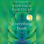 Everything Inside Stories, Edwidge Danticat