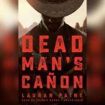 Dead Mans Caon, Lauran Paine