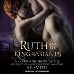 Ruth and the King of the Giants A Seven Kingdoms Tale 5, S.E. Smith