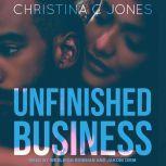 Unfinished Business, Christina C. Jones