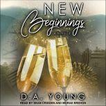 New Beginnings A Holiday Novella, D. A. Young