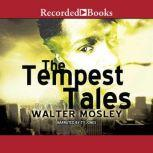 The Tempest Tales, Walter Mosley