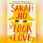 The Look of Love, Sarah Jio