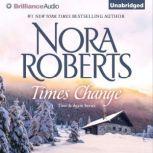 Times Change, Nora Roberts