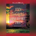 Lone Heart Pass, Jodi Thomas