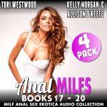 Anal MILFs Bundle 5  4-Pack : Books 17 - 20 (MILF Anal Sex Erotica Audio Collection), Tori Westwood
