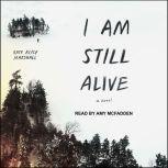 I Am Still Alive, Kate Alice Marshall