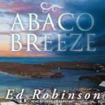 Abaco Breeze, Ed Robinson
