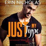 Just My Type, Erin Nicholas