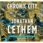 Chronic City, Jonathan Lethem