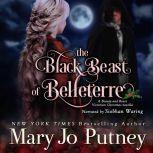 The Black Beast of Belleterre A Victorian Christmas Novella, Mary Jo Putney