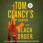 Tom Clancy's Op-Center: The Black Order A Novel, Jeff Rovin