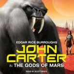 John Carter in The Gods of Mars, Edgar Rice Burroughs