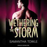 Wethering The Storm, Samantha Towle