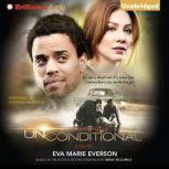 Unconditional, Eva Marie Everson