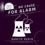 No Cause for Alarm, Gareth Rubin