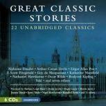Great Classic Stories, various narrators; various authors