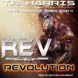 REV Revolution, T.R. Harris