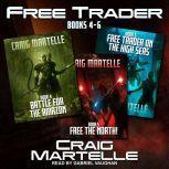 Free Trader Box Set Books 4 - 6, Craig Martelle
