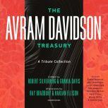The Avram Davidson Treasury A Tribute Collection, Avram Davidson