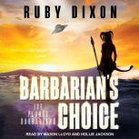 Barbarian's Choice, Ruby Dixon