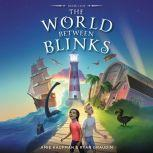 The World Between Blinks #1, Ryan Graudin