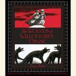 The Wolves of Willoughby Chase, Joan Aiken