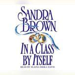 In A Class by Itself, Sandra Brown