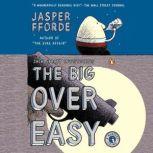 The Big Over Easy A Nursery Crime, Jasper Fforde