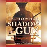 Shadow of the Gun, Ralph Compton