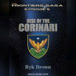 Rise of the Corinari, Ryk Brown