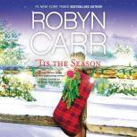 'Tis the Season, Robyn Carr