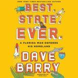 Best. State. Ever. A Florida Man Defends His Homeland, Dave Barry
