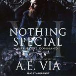Nothing Special VI His Hart's Command, A.E. Via