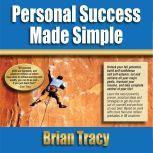 Personal Success Made Simple, Brian Tracy