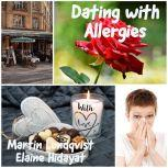 Dating with Allergies, Martin Lundqvist
